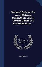 Bankers' Code for the Use of National Banks, State Banks, Savings Banks and...