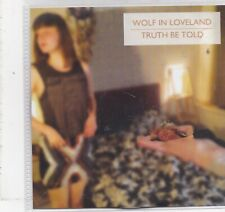 Wolf In Loveland-Truth Be Told Promo cd single