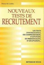 THIERRY M.CARABIN - NOUVEAUX TESTS DE RECRUTEMENT - EDITIONS DE VECCHI