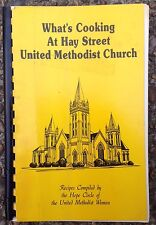 1989 HAY STREET UNITED METHODIST CHURCH HOPE CIRCLE COOKBOOK, FAYETTEVILLE, NC