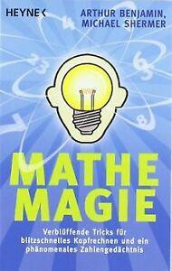 Mathe-Magie: Verblüffende Tricks für blitzschnelles Kopf... | Buch | Zustand gut