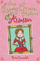 The Lady Grace Mysteries: Assassin, Cavendish, Grace, Very Good Book