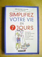 Livre Simplifiez votre vie en 7 jours Une semaine pour mettre de l'ordre  /U16