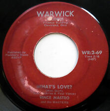 VINCE MASTRO & MASTERS 45 What's Love? / How Can I Tell Her POPCORN Group e5642