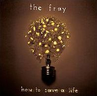 FRAY : HOW TO SAVE A LIFE (CD) sealed