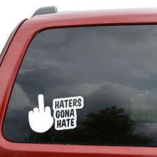"Haters Gonna Hate JDM Car Window Decor Vinyl Decal Sticker- 6"" Wide White"