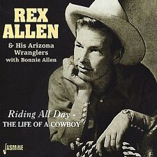 Riding All Day/The Life of a Cowboy by Rex Allen (CD, Jul-2000, Jasmine Records)