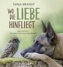 Wo die Liebe hinfliegt von Tanja Brandt (Buch) NEU