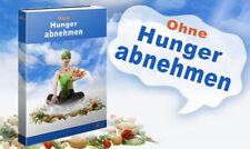 Ohne Hunger abnehmen - Ebook im PDF und WORD-Format -- PLR-/Reseller-Lizenz