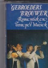 Gebroeders Brouwer-Romantiek En Trompet Muziek music Cassette
