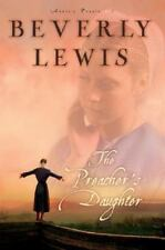 The Preacher's Daughter (Annie's People #1), Beverly Lewis, 0764201050, Book