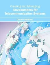 Creating and Managing Environments for Telecommunication Systems (2016,...
