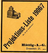 Hüttig AG Dreseden Projektions Liste Historische Reklame von 1906