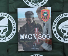 MAC V SOG: Team History of a Clandestine Army Volume II