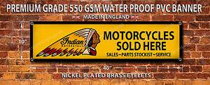 INDIAN MOTORCYCLES SOLD HERE WATERPROOF 550GSM GRADE PVC BANNER.GARAGE,WORKSHOP