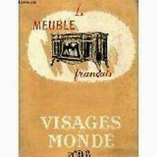 VISAGES DU MONDE  LE MEUBLE FRANCAIS   N°98