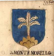FAMIGLIA DA MONTE MORELLO STEMMA NOBILIARE 600esco