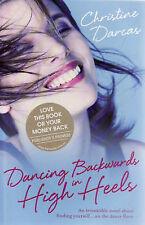 Dancing Backwards in High Heels by Christine Darcas (Paperback, 2008) - New