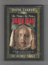 (DVD) Brain Dead / Roger Corman / Bill Pullman / Bill Paxton / The Actors Series
