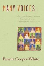 Many Voices : Pastoral Psychotherapy in Relational and Theological...