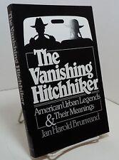 The Vanishing Hitchhiker by Jan Harold Brunvand - American Urban Legends