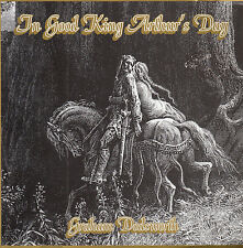GRAHAM DODSWORTH The Good King Arthur's Day CD
