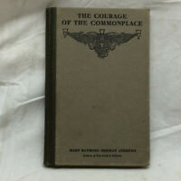 Vtg 1916 Book The Courage of the Commonplace By Mary Raymond Shipman Andrews
