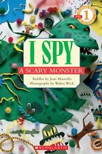 Scholastic Reader Level 1: I Spy A Scary Monster by Jean Marzollo