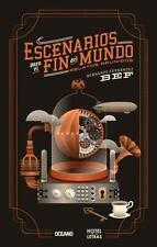 ESCENARIOS PARA EL FIN DEL MUNDO - FERNßNDEZ, BERNARDO - NEW BOOK