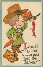 "Comic~I Should Worry Like A Rube & Feed the ""Chickens""?~Pretty Lady~Country Boy"