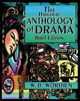 The Harcourt Anthology of Drama by Worthen, W. B. Paperback Book The Fast Free