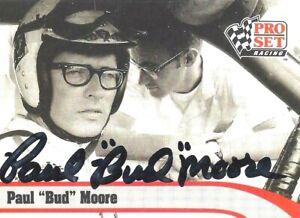 "PAUL ""Bud"" MOORE  -  Autographed   1992 Pro Set  Card #L6"