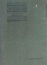 Livre ancien atlas classique Schrader & Gallouédec les puissances book