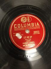 Harry James Let Me Up / I Cried For You Columbia Record 78RPM #36623