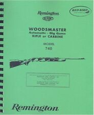 Remington Model 740 WOODMASTER Field Service Rifle Gun Manual 52 Pages