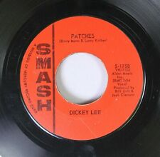 Rock 45 Dickey Lee - Patches / More Or Less On Smash
