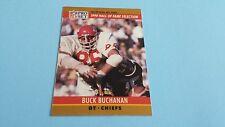 1990 PRO SET FOOTBALL BUCK BUCHANAN  CARD #23***KANSAS CITY CHIEFS***