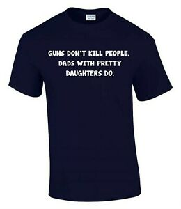 Dad's With Pretty Daughter Fathers Day  T-Shirt Funny Rude Men's T-Shirt T0076
