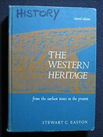 The Western Heritage [from the earliest times to the present, [Jan 01, 1966] E..