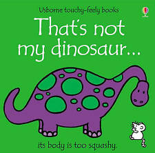 That's Not My Dinosaur by Rachel Wells, Fiona Watt (Board book, 2002)