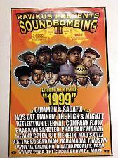 Lot of 11 RARE RAWKUS RECORDS 1999 PROMO Posters Soundbombing II EMINEM Hip Hop