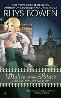 Malice at the Palace (A Royal Spyness Mystery) by Bowen, Rhys