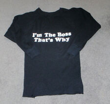"""Men's Size M (38-40)  Thermal Long Sleeve Black """"I'm The Boss That's Why"""""""