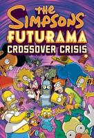 SIMPSONS / FUTURAMA CROSSOVER CRISIS HARDCOVER Slipcase Comics HC