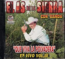 El As De La Sierra Con Banda Que viva La Polvadera En Vivo Vol 3   CD New Sealed