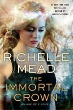 The Immortal Crown (Age of X Series) by Richelle Mead (Brand New, Hardcover)