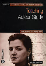 Teaching Auteur Study (Teaching Film and Media Studies), Very Good Condition Boo