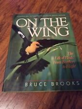 Companion to the PBS Television Series Nature On the Wing Bruce Brooks