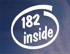 182 INSIDE Novelty Vinyl Car/Window/Bumper Sticker - Ideal for Renault Clio 182