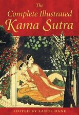 The Complete Illustrated Kama Sutra New Hardcover Book Lance Dane